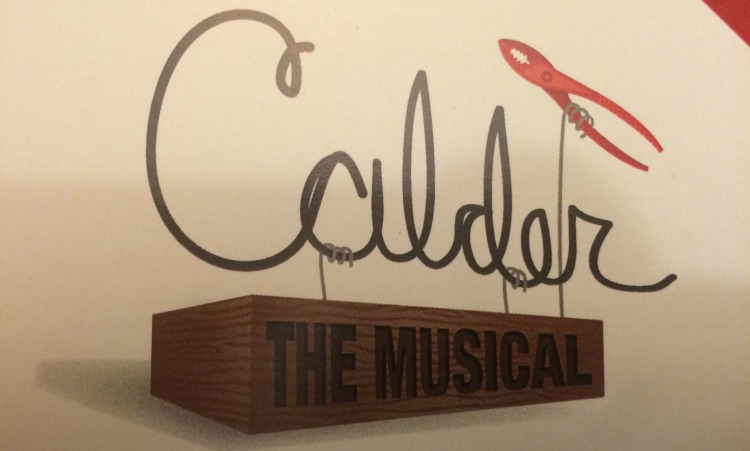 Don't Miss Out See Calder the Musical