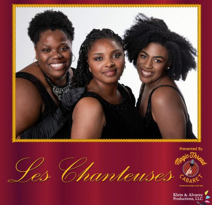 Les Chanteuses Really are THE Singers!