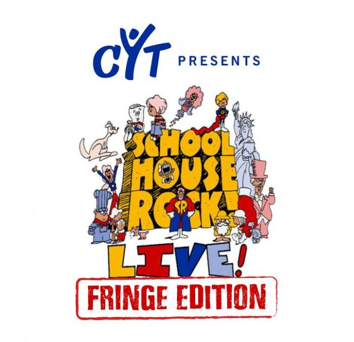 Schoolhouse Rock Live, Fringe Edition!