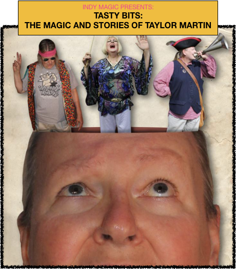 Tasty Bits: The Magic and Stories of Taylor Martin